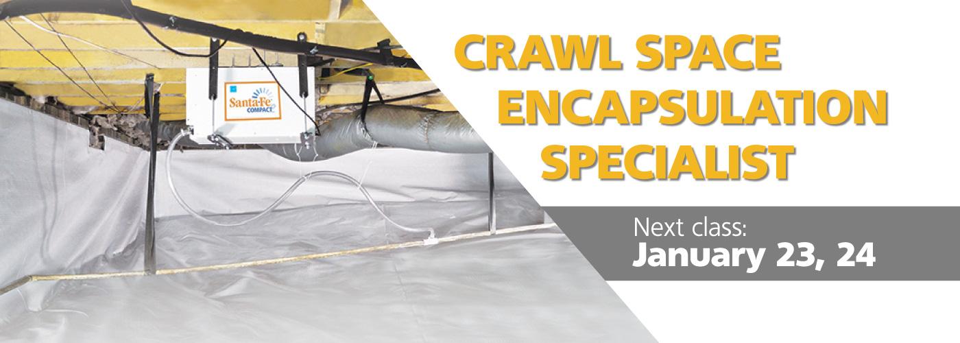 Crawl space encapsulation specialist class