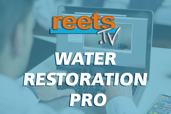 ReetsTV Water Restoration Pro. Online water restoration training