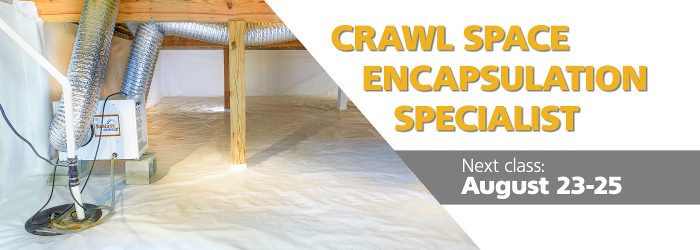 August Crawl Space Course