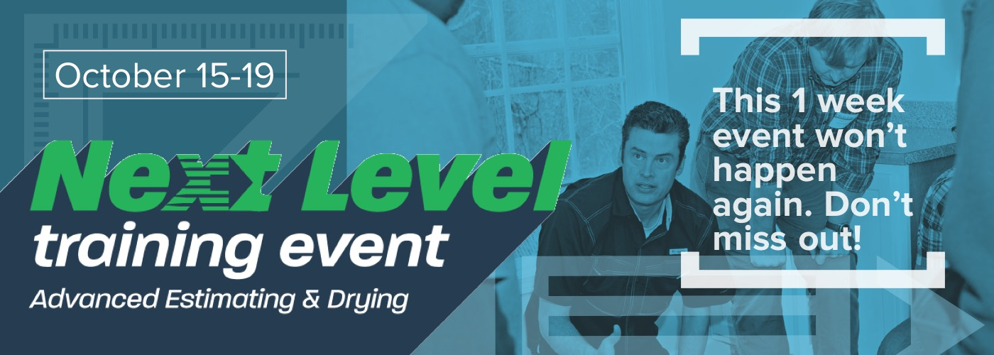 Next Level Event: Advanced Estimating & Drying