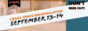 September Crawl Space Encapsulation Course