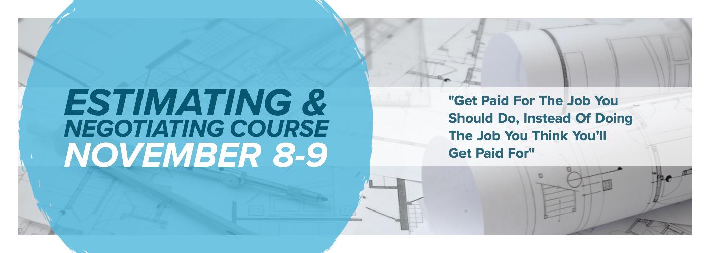 Estimating & negotiating course November 8-9, 2018