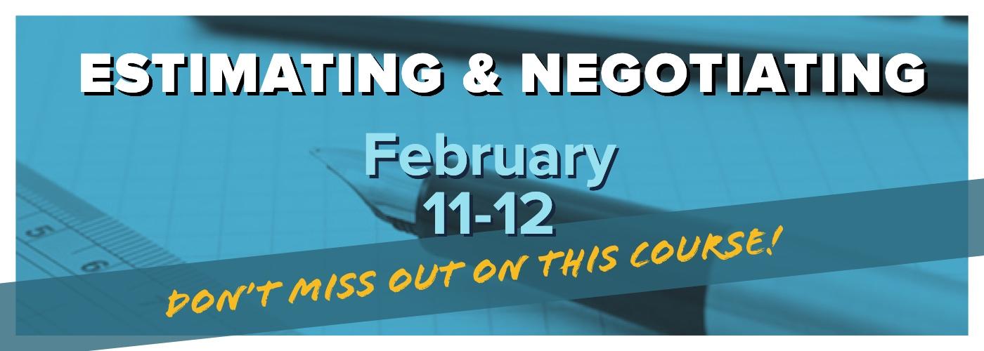 Estimating & negotiating course February 11-12