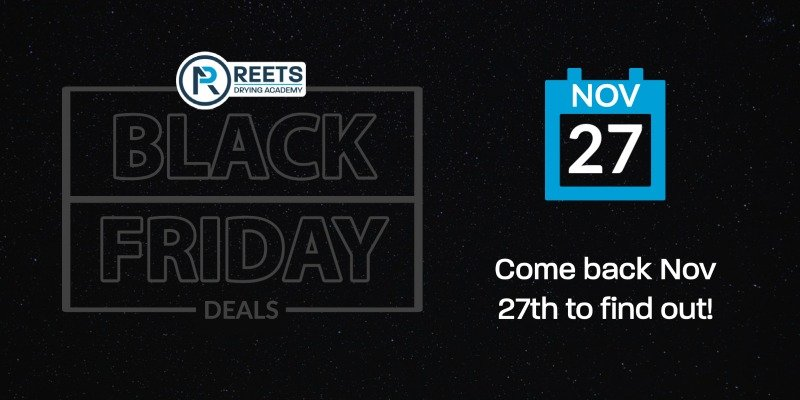 Reets Drying Academy Black Friday Deal